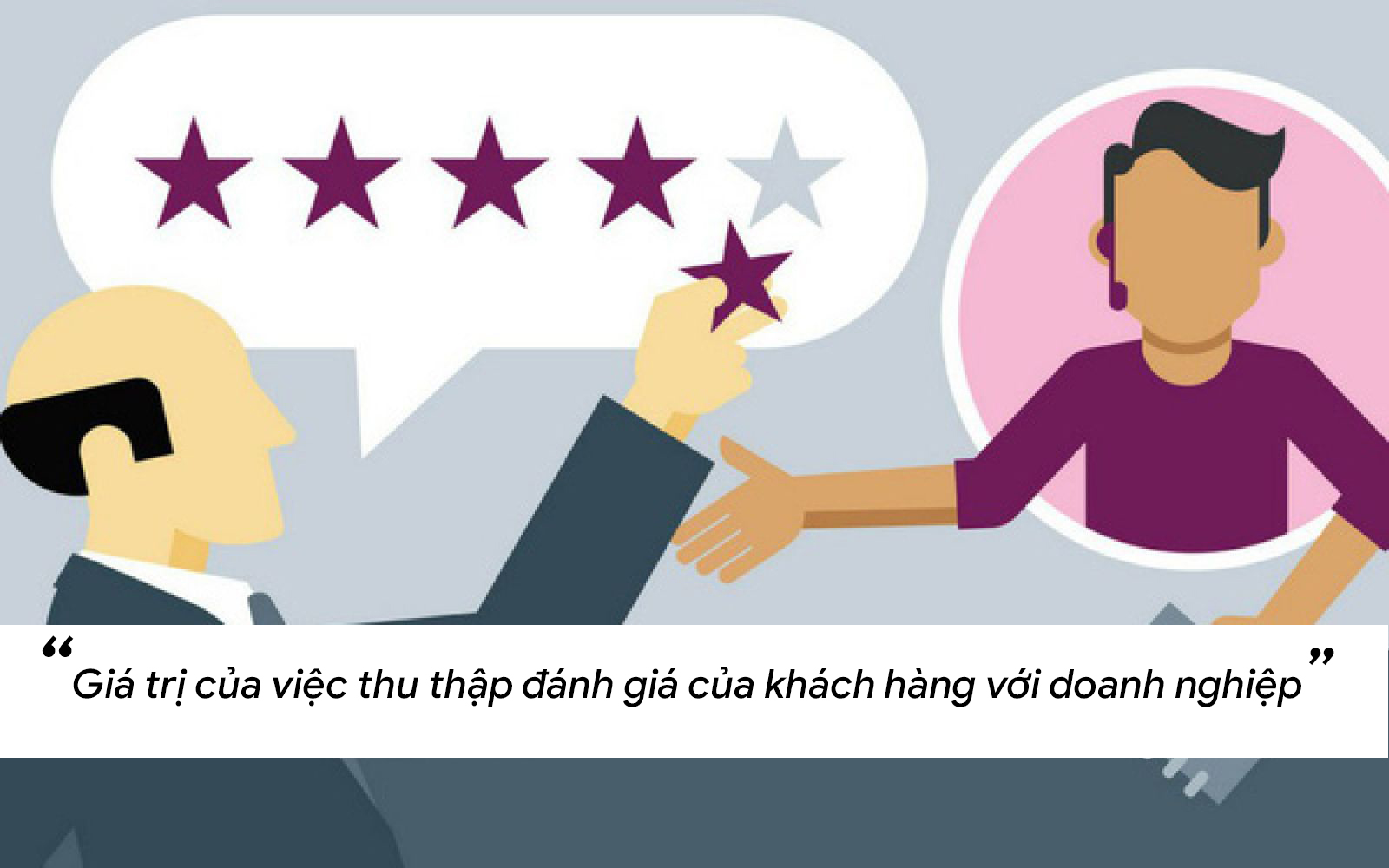 Giá trị của việc thu thập đánh giá của khách hàng với doanh nghiệp